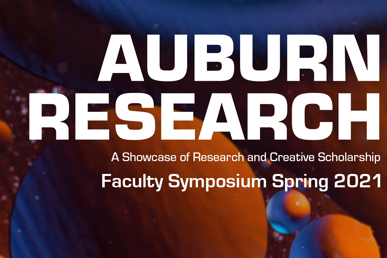 Auburn Research Faculty Symposium spring 2021 graphic