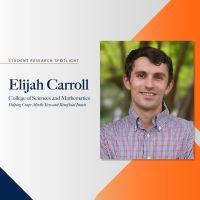 Student Research Spotlight - Elijah Carroll