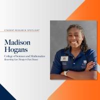 Student Research Spotlight - Madison Hogans