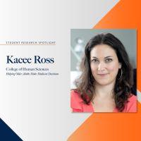Student Research Spotlight – Kacee Ross
