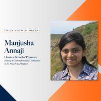 Manjusha Annaji research spotlight profile