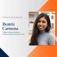 Beatriz Carmona student research spotlight