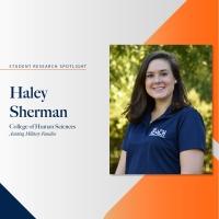 Haley Sherman student research spotlight