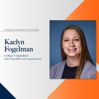 Kaelyn Fogelman research spotlight profile