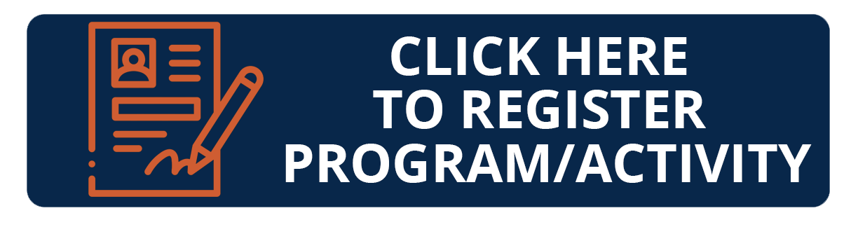 Click Here to Register Program or Activity
