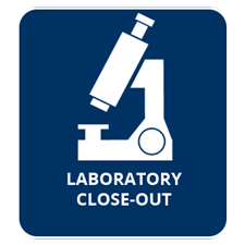 Laboratory Close-Out